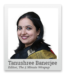 Tanushree Banerjee, Editor, The 5 Minute Wrapup